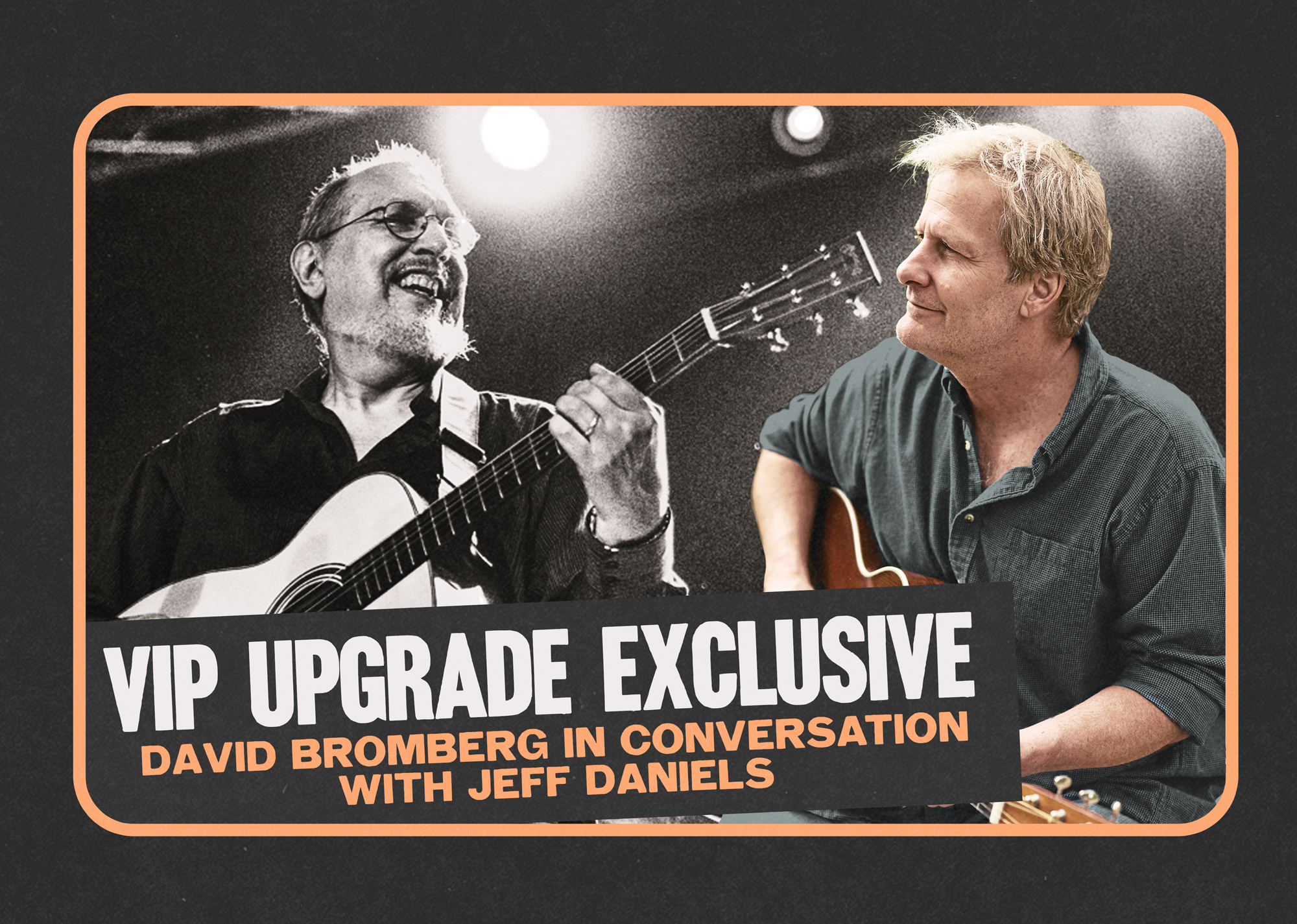 David Bromberg in conversation with Jeff Daniels
